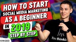Download How To Start Social Media Marketing As A Beginner In 2019 - STEP BY STEP Video