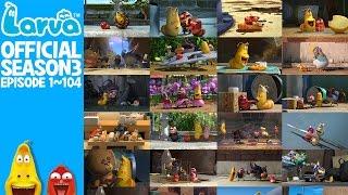 Download 3 Hours - FULL - LARVA in New York - Season 3 - Episode 1 ~ 104 (Final) Video