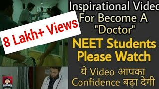 Download Inspirational Video for become a ″Doctor″ | Motivational for NEET 2018 students Video