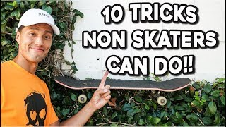 Download 10 TRICKS NON SKATERS CAN DO!!! Video