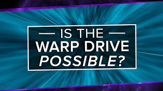 Download Is The Alcubierre Warp Drive Possible? | Space Time | PBS Digital Studios Video