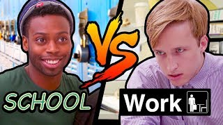 Download SCHOOL vs WORK Video