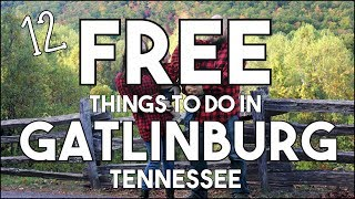 Download 12 FREE Things To Do In Gatlinburg, Tennessee! Video