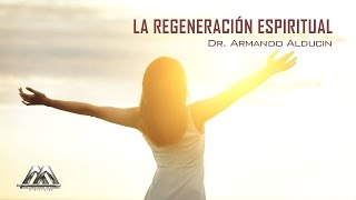 Download La regeneración espiritual Video