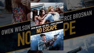 Download No Escape Video