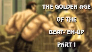 Download The Golden Age Of The Beat-'Em-Up: Part One Video