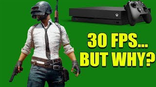 Download So PlayerUnknown's Battlegrounds Will NOW ONLY BE 30 FPS On The Xbox One X. What Happened? Video