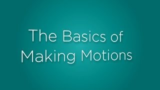 Download The Basics of Making Motions Video