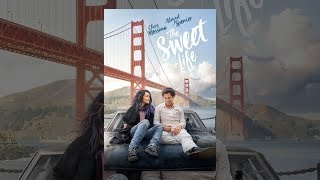 Download The Sweet Life Video