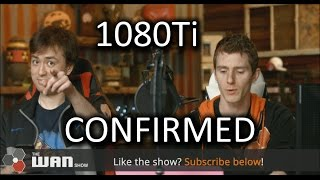Download 1080Ti CONFIRMED - WAN Show Feb 24, 2017 Video