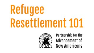 Download Refugee Resettlement 101 Video