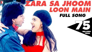Zara Sa Jhoom Loon Main Full Song , Dilwale Dulhania Le Jayenge , Shah Rukh Khan , Kajol