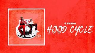 Download G Herbo - Hood Cycle (Bonus) Video