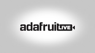 Download #DESKofLADYADA LIVE! @adafruit Video