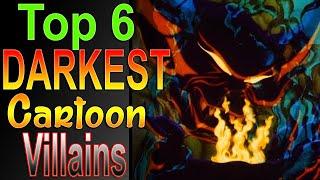 Download Top 6 Darkest Cartoon Villains Video