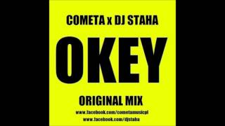 Download Cometa & Dj Staha - Okey (Original Mix ) Video
