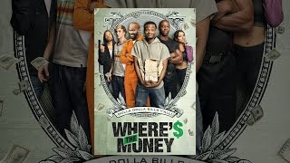 Download Where's the Money Video