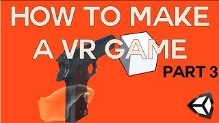 Download How to make a VR game in Unity - Part 3 - VR Shooter Video