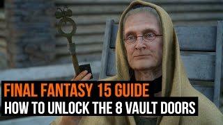 Download Final Fantasy 15 guide - How to unlock the 8 vault doors Video