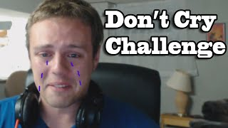 Download Try Not To Cry Challenge - Crying Like A Little Girl! Video