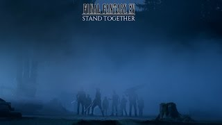 Download FINAL FANTASY XV - Stand Together (Official Live-Action) Video