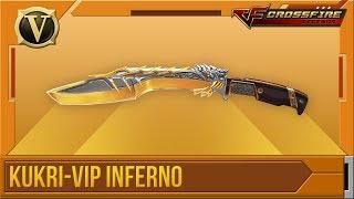 Download Crossfire: Legends | Tổng quan Kukri-VIP Inferno (VIP) Video