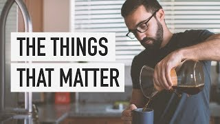 Download The Things That Matter Video