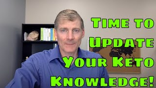 Download Time To Update Your Keto Knowledge Video