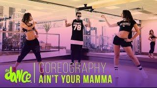 Download Ain't Your Mama - Jennifer Lopez - Coreografía - FitDance Life Video