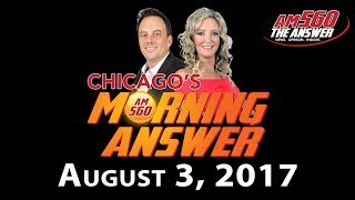 Download Chicago's Morning Answer - August 3, 2017 Video