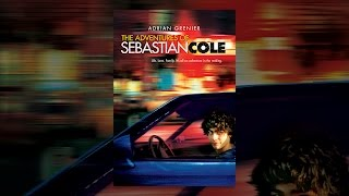 Download The Adventures of Sebastian Cole Video