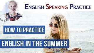 Download #016 English Speaking Practice Lesson Summer Holidays Video