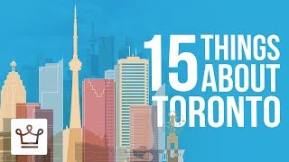 Download 15 Things You Didn't Know About TORONTO Video