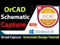 Download Complete ORCAD CAPTURE ( SCHEMATIC ) Video