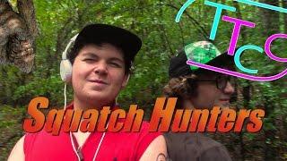 Download Squatch Hunters |TTCC| Video