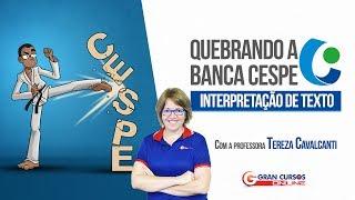 Download Quebrando a Banca Cespe | Interpretação de Texto Com a professora Tereza Cavalcanti Video