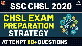 Download SSC CHSL 2020: SSC CHSL Exam Preparation | Strategy to Attempt 80+ Questions! Video