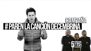Download #ParenLaCanciónDecembrina | Campaña Video