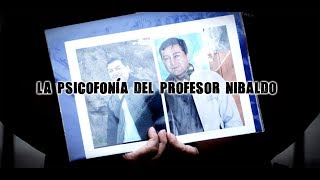Download La psicofonía del profesor Nibaldo Video