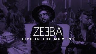 Download Zeeba - Live In The Moment Video