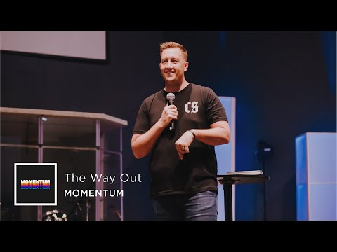 The Way Out | Central Life Church