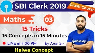 Download 4:00 PM - SBI Clerk 2019 | Maths by Arun Sir | 15 Tricks, 15 Concepts in 15 Minutes Video