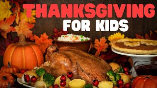 Download Thanksgiving for kids: The history of the first Thanksgiving Video