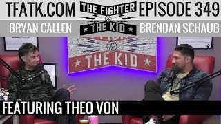 Download The Fighter and The Kid - Episode 349: Theo Von Video