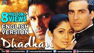 Download Dhadkan | English Version | Akshay Kumar | Shilpa Shetty | Sunil Shetty | Bollywood Romantic Movies Video