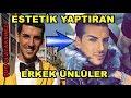 Download Estetik Yaptıran Erkek Ünlüler !!! Video