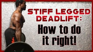 Download Stiff-Legged Deadlift. GET RESULTS NOW! Video