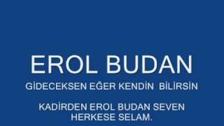 Download EROL BUDAN KENDİN BİLİRSİN(BABA ŞARKI) Video