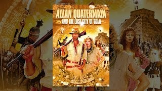 Download Allan Quatermain And The Lost City Of Gold Video