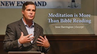 Download Meditation is More Than Bible Reading - Jesse Barrington Video